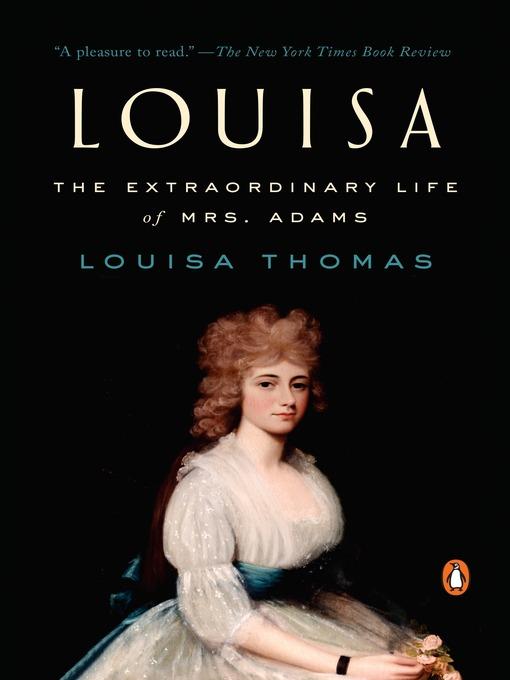 Title details for Louisa by Louisa Thomas - Available